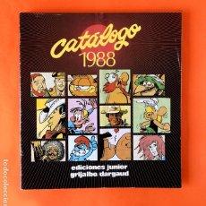 Cómics: CATALOGO 1988 - EDICIONES JUNIOR - GRIJALBO/DARGAUD - GRUPO EDITORIAL - DIFÍCIL. Lote 288476373