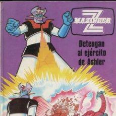 Cómics: MAZINGUER Z . VOL. 2 DETENGAN AL EJÉRCITO DE ASHLER.. ED. GRIJALBO 1978. Lote 288507463