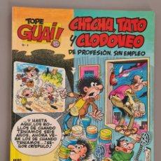 Cómics: TOPE GUAI 3 CHICHA TATO Y CLODOVEO OLE. Lote 289466448