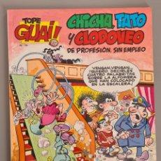 Cómics: TOPE GUAI 15 CHICHA TATO Y CLODOVEO OLE. Lote 289466918
