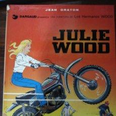 Cómics: JULIE WOOD. JEAN GRATON. DARGAUD. UNA AVENTURA DE LOS HERMANOS WOOD- TOMO 1. BARCELONA, 1976. Lote 289643188