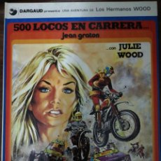 Cómics: 500 LOCOS EN CARRERA ..JULIE WOOD. JEAN GRATON. DARGAUD. UNA AVENTURA DE LOS HERMANOS WOOD- TOMO 3.. Lote 289643338