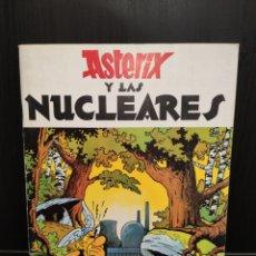 Cómics: COMIC ASTÉRIX Y LAS NUCLEARES,1981. Lote 289744153
