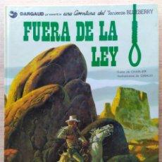 Cómics: BLUEBERRY: FUERA DE LA LEY - GRIJALBO-DARGAUD (1980) - CHARLIER - GIRAUD. Lote 289817298