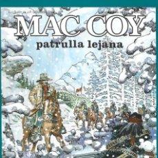 Cómics: MAC COY 20: PATRULLA LEJANA, 1997, GRIJALBO, BUEN ESTADO. Lote 290439283