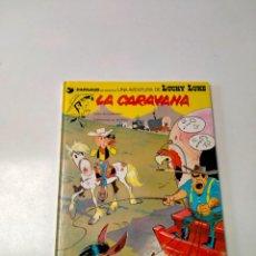Cómics: LUCKY LUKE NÚMERO 12 LA CARAVANA GRIJALBO-DARGAUD AÑO 1982. Lote 290567088