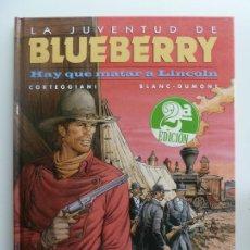 Comics: LA JUVENTUD DE BLUEBERRY. HAY QUE MATAR A LINCOLN. Nº 44. CORTEGGIANI. Lote 293561253