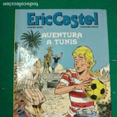 Cómics: ERIC CASTEL Nº 13. AVENTURA A TUNIS. EDICIONES JUNIOR 1989.. Lote 295008158