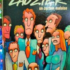 Cómics: LAUZIER. UN CERTAIN MALAISE.DARGAUD..1974..,NÚMERO 2001..EDITEUR N ° 706..TAPA DURA... Lote 295688478