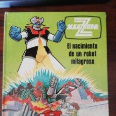 Cómics: MAZINGER Z. Nº 1. EL NACIMIENTO DE UN ROBOT MILAGROSO. EDICIONES JUNIOR. GRIJALBO. 1978. Lote 296822518
