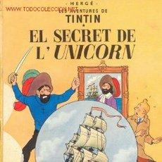 Cómics: TINTÍN. EL SECRET DE L´UNICORN ( EN CATALÁN). Lote 26688928