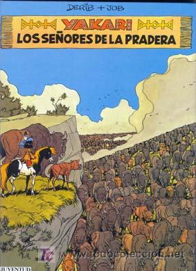 YAKARI NUMERO 13 LOS SEÑORES DE LA PRADERA POR DERIB Y JOB (Tebeos y Comics - Juventud - Yakary)