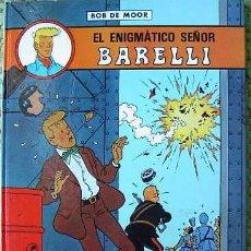 Cómics: EL ENIGMATICO SEÑOR BARELLI, BOB DE MOOR, ED. JUVENTUD, 1990. Lote 3591196