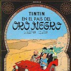 Cómics: TINTIN EN EL PAIS DEL ORO NEGRO. JUVENTUD, 1985, 62 PÁGINAS COLOR. Lote 24970133