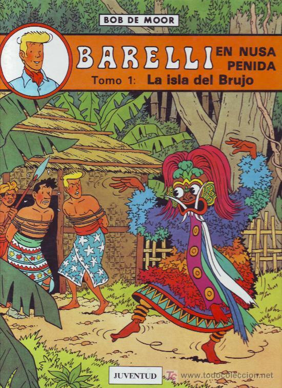 BARELLI EN NUSA PENIDA. TOMO 1: LA ISLA DEL BRUJO. CÓMIC FRANCOBELGA (Tebeos y Comics - Juventud - Barelli)