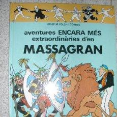 Cómics: AVENTURES ENCARA MES EXTRAORDINARIES D'EN MASSAGRAN. CASALS. FOLCH I CAMARASA. MADORELL. Lote 27083406