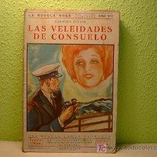 Cómics: LA NOVELA ROSA. LAS VELEIDADES DE CONSUELO. Nº 51.ED. JUVENTUD. 1930. Lote 6896042
