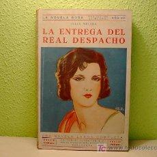 Cómics: LA NOVELA ROSA, LA ENTREGA DEL REAL DESPACHO, ED. JUVENTUD, Nº 165, 1930. Lote 6896090