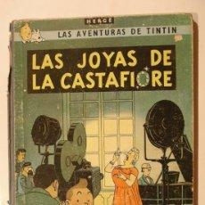 Cómics: TINTIN LAS JOYAS DE LA CASTAFIORE 1ª EDICIÓN AÑO 1964. Lote 26894808
