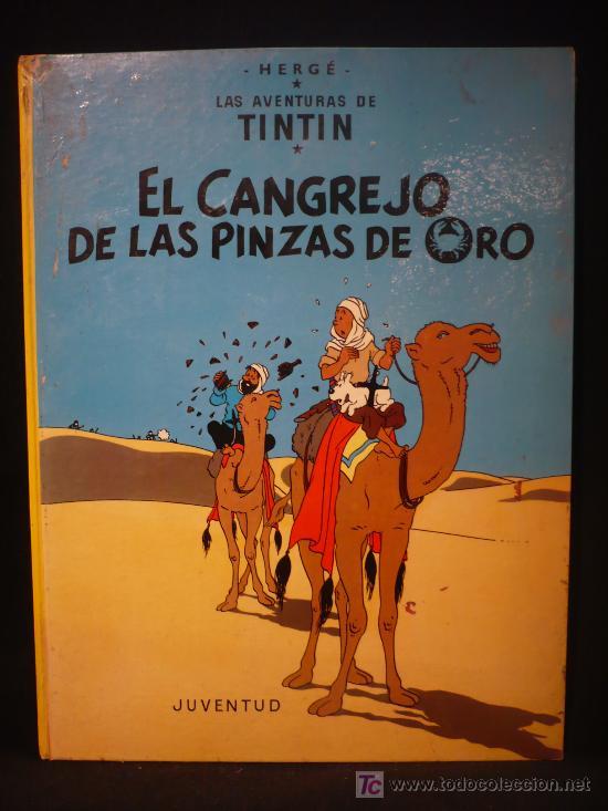TINTIN. EL CANGREJO DE LAS PINZAS SDE ORO. ED. JUVENTUD. 1979 (Tebeos y Comics - Juventud - Tintín)