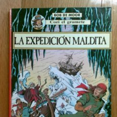 Cómics: CORI EL GRUMETE: LA EXPEDICION MALDITA, DE BOB DE MOOR. Lote 22496524