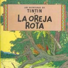 Cómics: LA OREJA ROTA LAS AVENTURAS DE TINTIN HERGE EDITORIAL JUVENTUD 1982. Lote 24201241