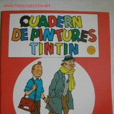 Cómics: CUADERNO DE PINTURAS TINTIN. JUVENTUD 1982. . Lote 26955356