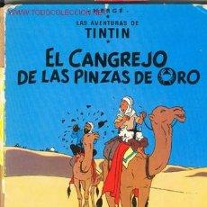 Cómics: TINTIN - EL CANGREJO DE LAS PINZAS DE ORO. Lote 27402013