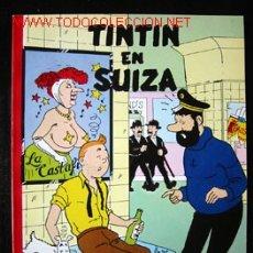 Comics : TINTIN EN SUIZA - CHARLES CALLICO. 1ª EDICIÓN EN CASTELLANO. NUMERADA. EJEMPLAR 991 DE 1000. Lote 43136380