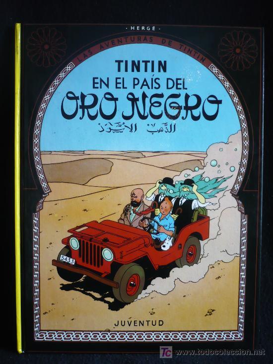 TINTIN EN EL PARAISO DELORO NEGRO. ED. JUVENTUD (Tebeos y Comics - Juventud - Tintín)