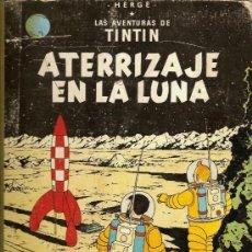 Cómics: LAS AVENTURAS DE TINTIN ATERRIZAJE EN LA LUNA HERGÉ EDITORIAL JUVENTUD EDICION 1965. Lote 26895172