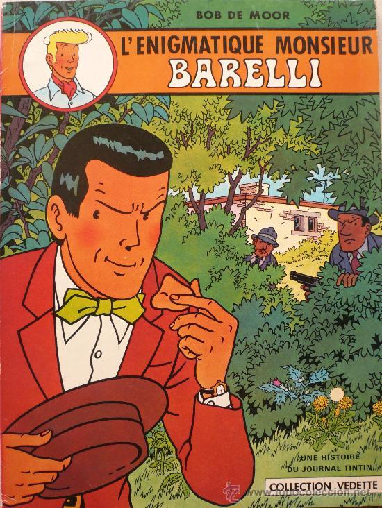 L' ENIGMATIQUE MONSIEUR BARELLI, POR BOB DE MOOR (Tebeos y Comics - Juventud - Barelli)