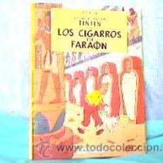 Cómics: LAS AVENTURAS DE TINTIN:LOS CIGARROS DEL FARAÓN;JUVENTUD 1994. Lote 12835452