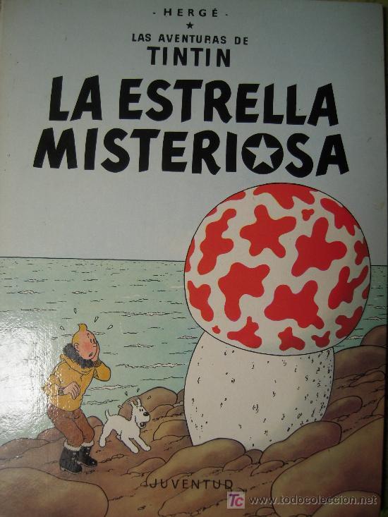 LA ESTRELLA MISTERIOSA / HERGÉ * TINTÍN * (Tebeos y Comics - Juventud - Tintín)