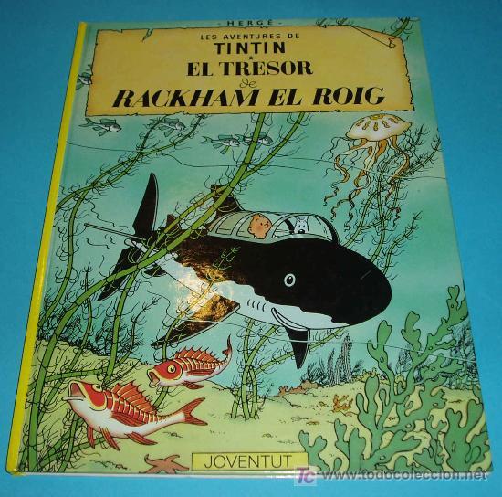 TINTIN. EL TRESOR DE RACKHAM EL ROIG. 7ª EDICIO. 1984 (Tebeos y Comics - Juventud - Tintín)