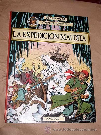 BOB DE MOOR. CORI EL GRUMETE. LA EXPEDICION MALDITA. EDITORIAL JUVENTUD 1989. KRAKEN. (Tebeos y Comics - Juventud - Cori el Grumete)