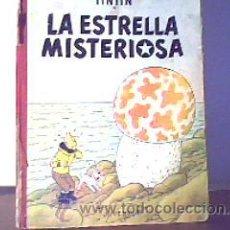 Cómics: LA ESTRELLA MISTERIOSA(LAS AVENTURAS DE TINTIN);HERGÉ;JUVENTUD 2ª EDICIÓN 1964. Lote 16863915