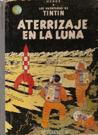 1003L - LAS AVENTURAS DE TINTIN ATERRIZAJE EN LA LUNA HERGÉ EDITORIAL JUVENTUD (Tebeos y Comics - Juventud - Otros)
