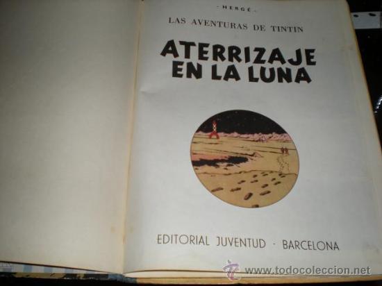 Cómics: 1003L - LAS AVENTURAS DE TINTIN ATERRIZAJE EN LA LUNA HERGÉ EDITORIAL JUVENTUD - Foto 4 - 23377834