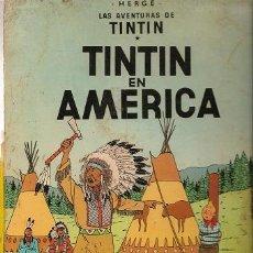 Cómics: 1003L- TINTIN EN AMERICA - COLECCION HERGE JUVENTUD 4TA.EDICIÓN. Lote 23377832