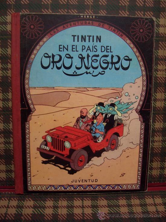 TINTIN - 1970 - EN EL PAÍS DEL ORO NEGRO - ED.JUVENTUD (Tebeos y Comics - Juventud - Otros)