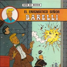 Cómics: EL ENIGMATICO SEÑOR BARELLI Nº 1 POR BOB DE MOOR ED. JUVENTUD 1990. Lote 27512160