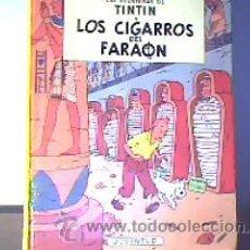 Cómics: TINTIN;LOS CIGARROS DEL FARAÓN;JUVENTUD 1994. Lote 17280836