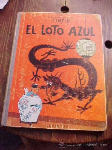 LAS AVENTURAS DE TINTIN. HERGE. EL LOTO AZUL. 1ª EDICION 1965. LOMO AZUL. EDITORIAL JUVENTUD (Tebeos y Comics - Juventud - Tintín)