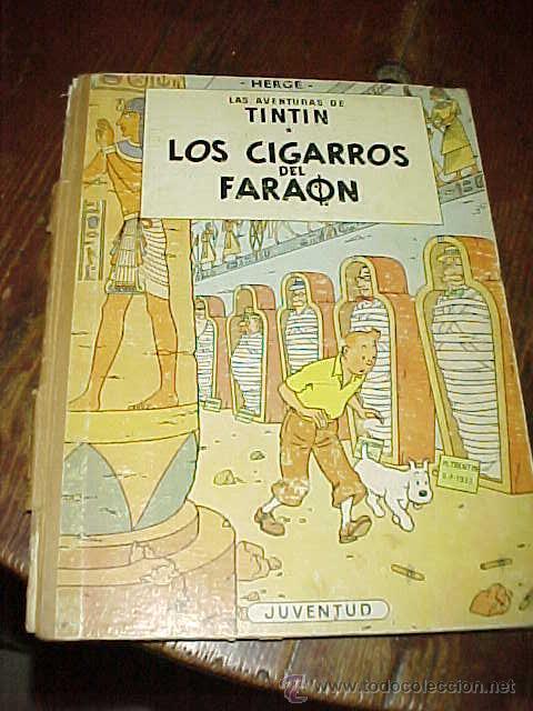 LAS AVENTURAS DE TINTIN. LOS CIGARROS DEL FARAON. HERGE. 2ª EDICION 1965. EDIT. JUVENTUD (Tebeos y Comics - Juventud - Tintín)