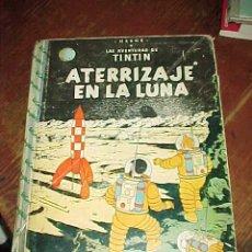Cómics: ATERRIZAJE EN LA LUNA. LAS AVENTURAS DE TINTIN. HERGE. EDIT. JUVENTUD. 4ª EDICION 1967.. Lote 17860620