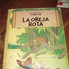 Cómics: LA OREJA ROTA. LAS AVENTURAS DE TINTIN. HERGE. EDIT. JUVENTUD. 1966.. Lote 17862169