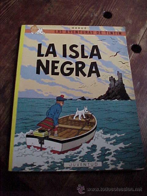 LA ISLA NEGRA. LAS AVENTURAS DE TINTIN. HERGE. EDIT. JUVENTUD. 10ª EDIC. 1986. (Tebeos y Comics - Juventud - Tintín)