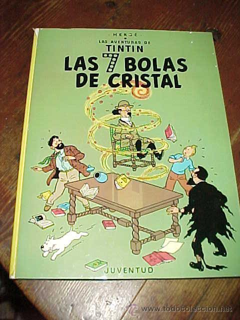 LAS 7 BOLAS DE CRISTAL. LAS AVENTURAS DE TINTIN. HERGE. EDIT. JUVENTUD. 11ª EDICION 1988. (Tebeos y Comics - Juventud - Tintín)