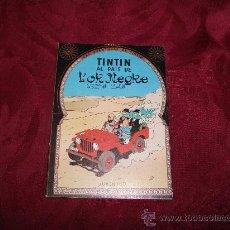 Cómics: PROPAGANDA TINTIN AL PAIS DE L'OR NEGRE ,EDITORIAL JUVENTUD. Lote 18748155